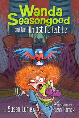 Wanda Seasongood and the Almost Perfect Lie by Susan Lurie
